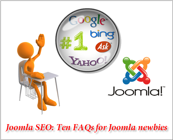 Joomla SEO: Ten FAQs for Joomla newbies