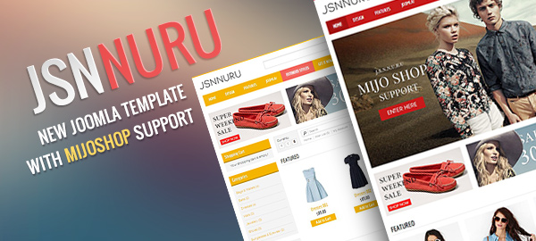 Released JSN Nuru - A great choice for your shopping website with MijoShop extended style!