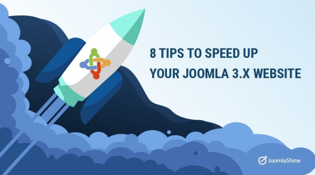 8 Tips to Speed Up Your Joomla 3.x Website