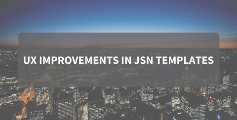 [JSN Bulletin] It's the wind of UX improvements in JSN templates