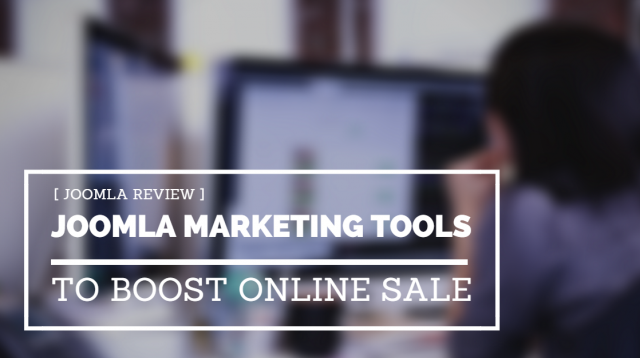 [Joomla review] Top Joomla marketing extensions to boost online sale