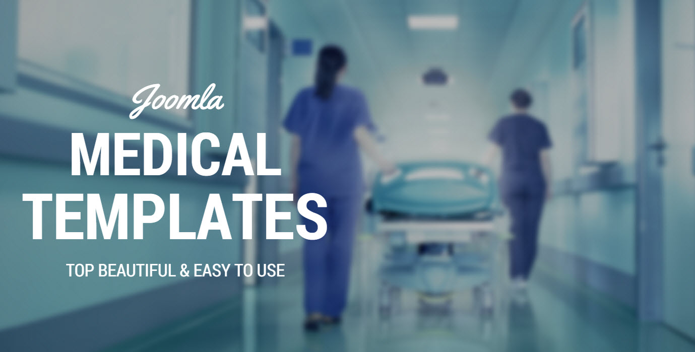 Top 4 beautiful and easy-to-use Joomla medical templates