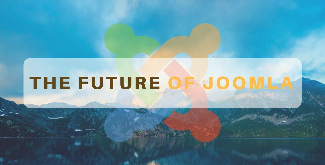 The future of Joomla: How Joomla will evolve in the next versions?