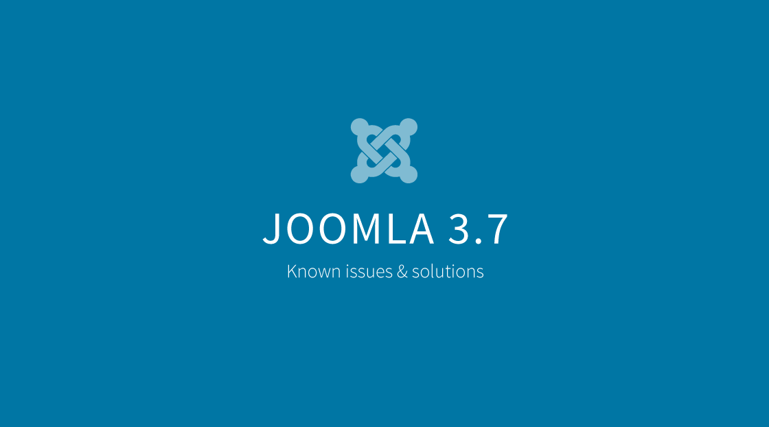 Joomla 3.7 Update Problems & How To Fix Them