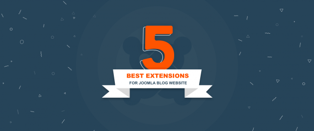 The 5 best extensions for Joomla blog website