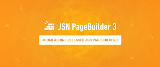 Released JSN PageBuilder 3 - The new generation with revolutionary upgrade