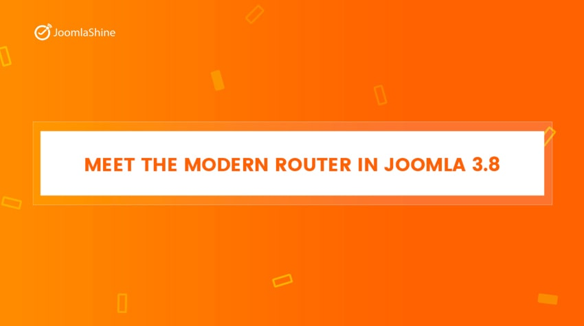 Explore-The-New-Router-in-Joomla-3.8