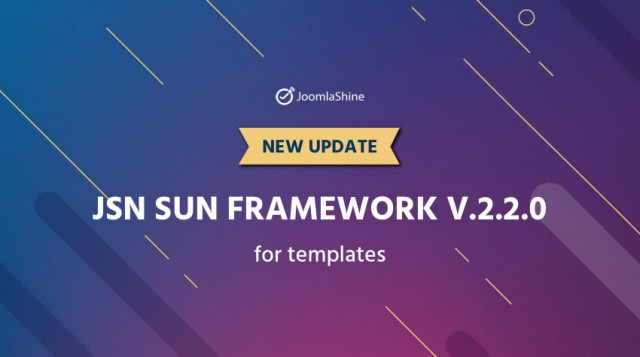 Update: JSN Sun Framework v.2.2.0 brings more benefits to templates
