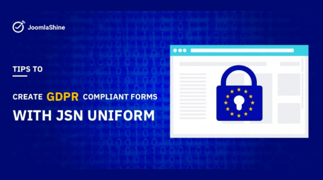 Tips To Create GDPR Compliant Forms With JSN UniForm