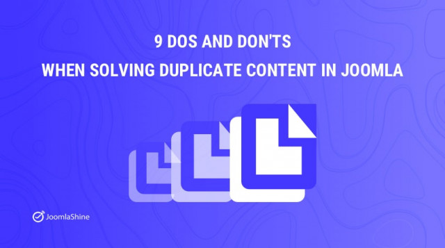 9 Dos and Don'ts when solving duplicate content in Joomla