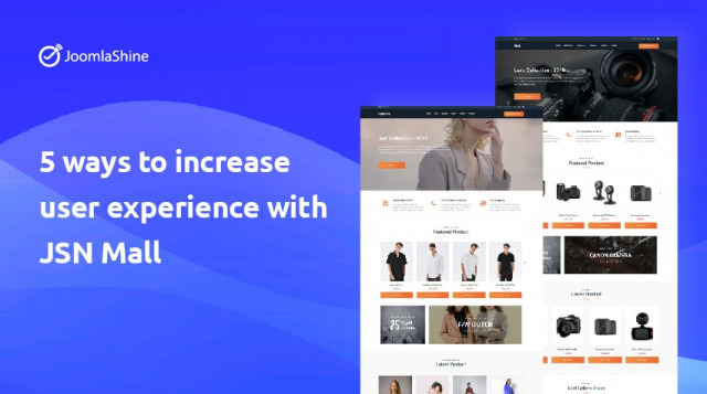 5 ways to increase user experience with JSN Mall