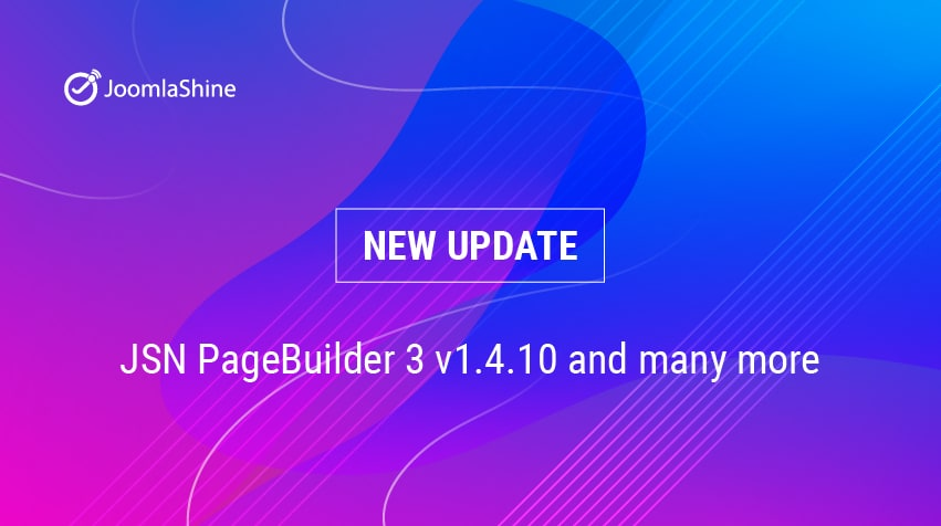 New update: JSN PageBuilder 3 - v1.4.10 and many more