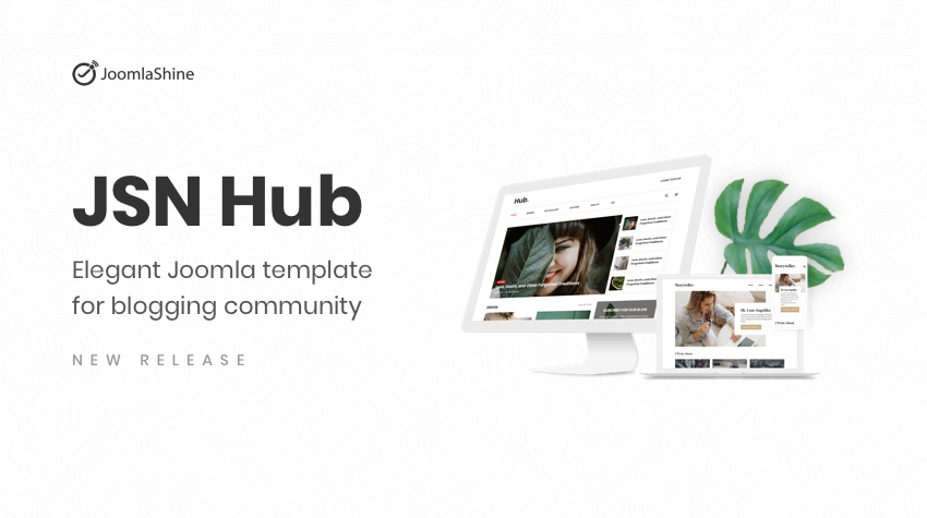 JSN Hub - Elegant Joomla template for blogging community