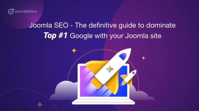 Joomla SEO - The definitive guide to dominate Top #1 Google with your Joomla site