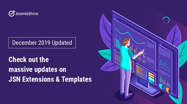 [December 2019 Updated] Check out the massive updates on JSN Extensions & Templates.