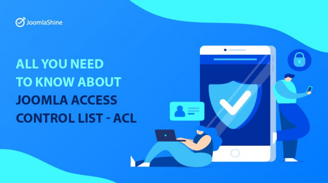 All you need to know about Joomla Access Control List - ACL