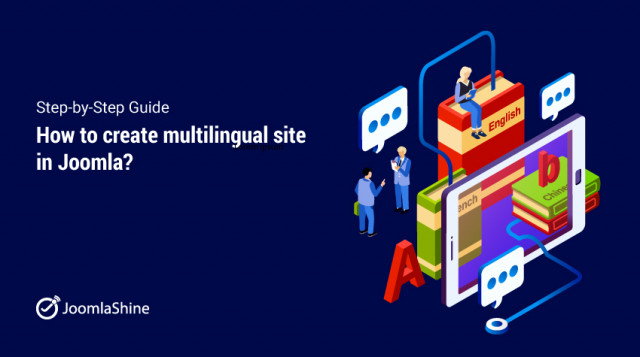 How to create a multilingual Joomla site - Step-by-step guide