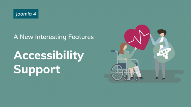 Joomla 4 accessibility support: Make Your Joomla Website Accessible