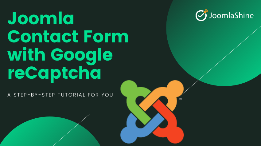 How to integrate Google reCaptCha with Joomla Contact Form