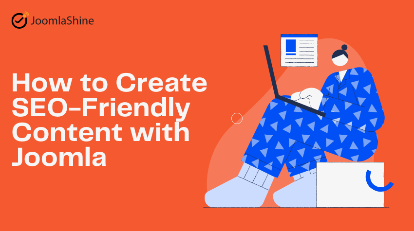 How to Create SEO-Friendly Content with Joomla