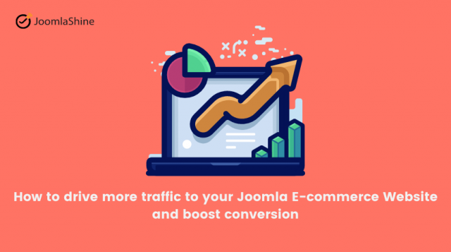 How to drive more traffic to your Joomla e-commerce website and boost conversion