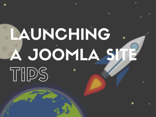 7 things to do before launching your Joomla website
