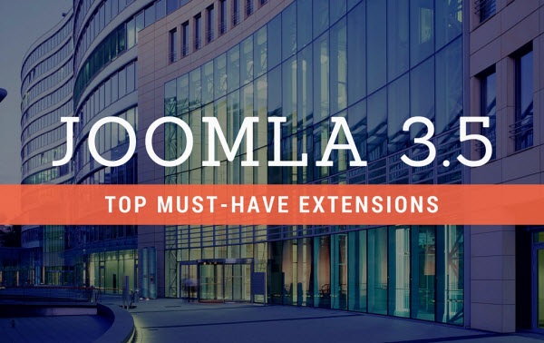 Top must-have Joomla extensions for your Joomla 3.5 website