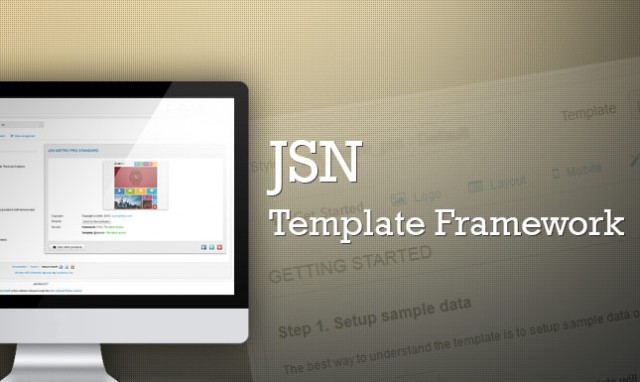 JSN Template Framework - Things behind the scenes
