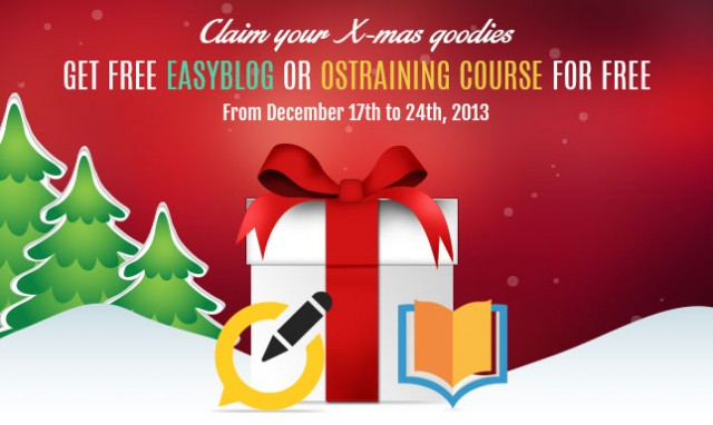 Claim your Xmas goodies – an OSTraining course or an EasyBlog extension for FREE. Hurry up!