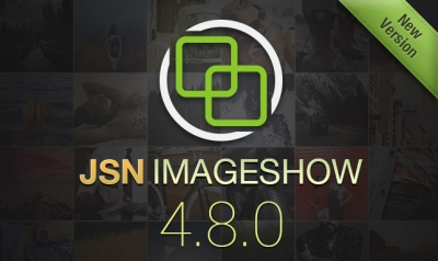 [RELEASED] See how JSN ImageShow  4.8.0 can inspire you with its new features