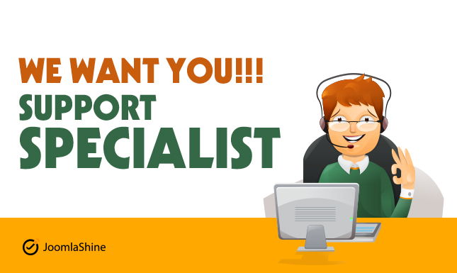 We are in hiring a Customer Support Specialist. Come and join one of the top Joomla template providers!