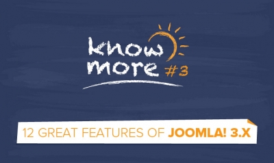 KnowMore #3: Joomla 3.x – 12 great features you should know