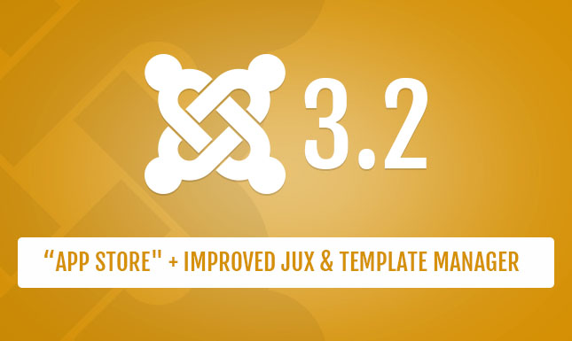[Part 2] New features of Joomla 3.2 – Joomla! app store & improved template manager