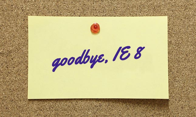 Goodbye to IE8 - JoomlaShine's official announcement!