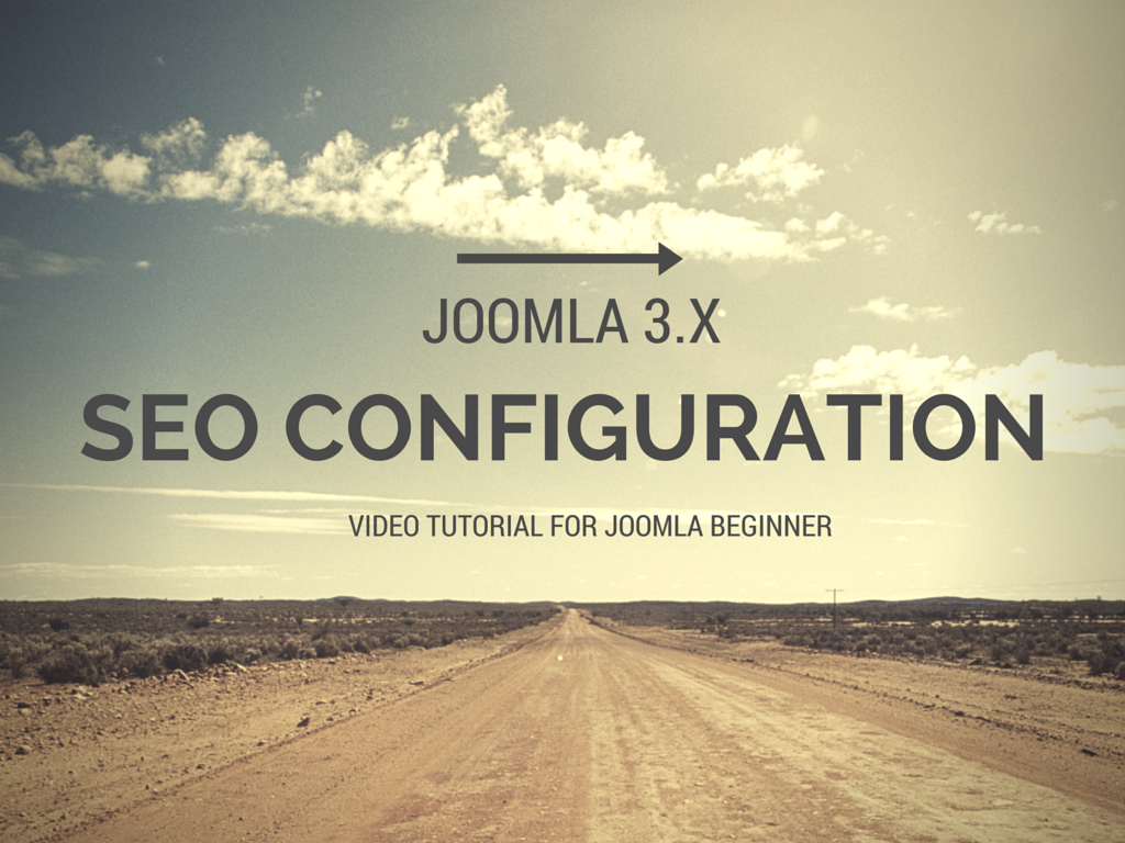 [VIDEO TUTORIAL] Joomla 3.x SEO configuration